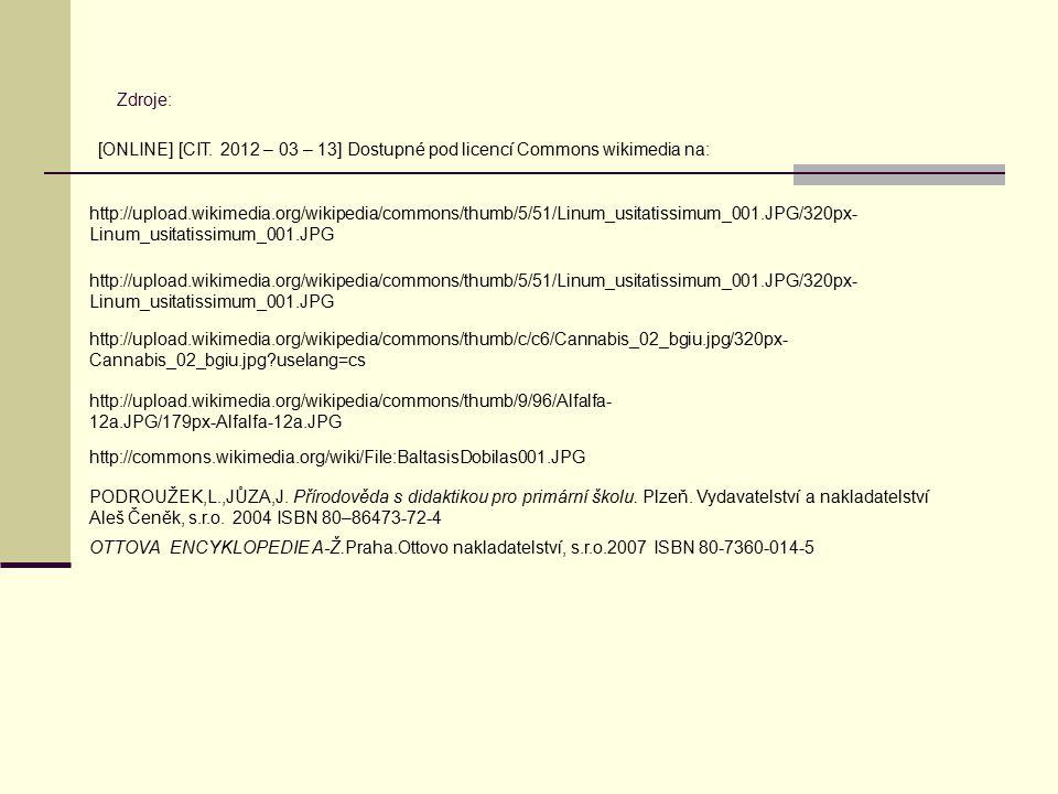 Zdroje: [ONLINE] [CIT. 2012 – 03 – 13] Dostupné pod licencí Commons wikimedia na: